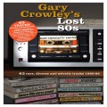 Buy VA - Gary Crowley's Lost 80S CD4 Mp3 Download