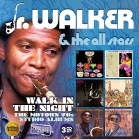 Purchase Jr. Walker & The All Stars - Walk In The Night: The Motown 70S Studio Albums