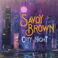 Purchase Savoy Brown - City Night