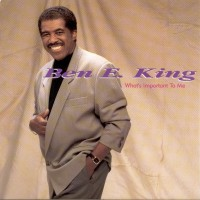 Purchase Ben E. King - What's Important To Me
