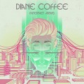 Buy Diane Coffee - Internet Arms Mp3 Download