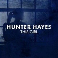 Purchase Hunter Hayes - This Girl (CDS)