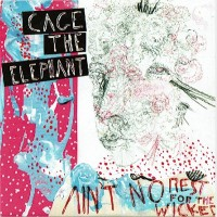 Purchase Cage The Elephant - Aint No Rest For The Wicked (CDS)