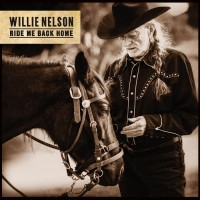 Purchase Willie Nelson - Ride Me Back Home (CDS)