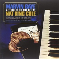 Purchase Marvin Gaye - A Tribute To The Great Nat King Cole (Expanded Edition)