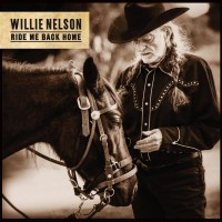 Purchase Willie Nelson - Ride Me Back Home