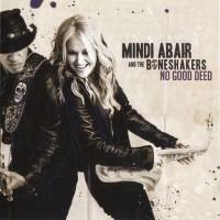 Purchase Mindi Abair & The Boneshakers - No Good Deed