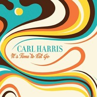 Purchase Carl Harris - It's Time To Let Go