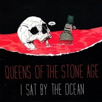 Purchase Queens of the Stone Age - I Sat By The Ocean (CDS)