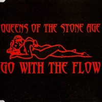Purchase Queens of the Stone Age - Go With The Flow