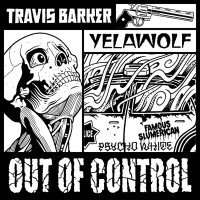 Purchase Yelawolf - Out Of Control (With Travis Barker) (CDS)