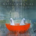 Buy Matthew & The Atlas - Morning Dancer Mp3 Download