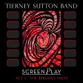 Buy The Tierney Sutton Band - Screenplay Act 1: The Bergman Suite Mp3 Download