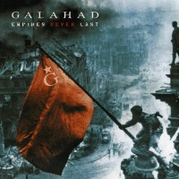 Purchase Galahad - Empires Never Last (Deluxe Edition)