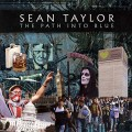 Buy Sean Taylor - The Path Into Blue Mp3 Download