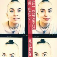 Purchase Ani DiFranco - No Walls Mixtape