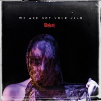 Purchase Slipknot - We Are Not Your Kind