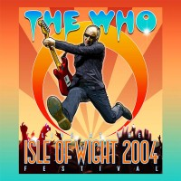 Purchase The Who - Live At The Isle Of Wight Festival 2004 CD1