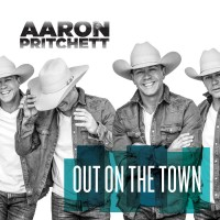 Purchase Aaron Pritchett - Out On The Town