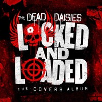 Purchase The Dead Daisies - Locked And Loaded