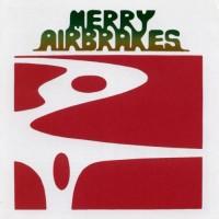 Purchase Watermelon Slim - Merry Airbrakes (Vinyl)