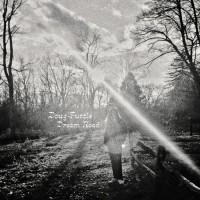 Purchase Doug Tuttle - Dream Road