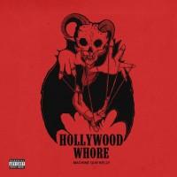 Purchase Machine Gun Kelly - Hollywood Whore (CDS)
