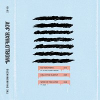 Purchase The Chainsmokers - World War Joy...Do You Mean (EP)
