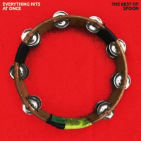 Purchase Spoon - Everything Hits at Once: The Best of Spoon