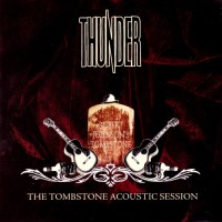 Purchase Thunder - The Tombstone Acoustic Session CD1
