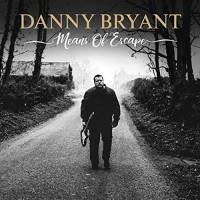 Purchase Danny Bryant - Means Of Escape