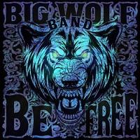 Purchase Big Wolf Band - Be Free