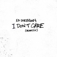 Purchase Ed Sheeran - I Don't Care (Acoustic) (CDS)