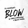 Buy Ed Sheeran - Blow (With Chris Stapleton & Bruno Mars) (CDS) Mp3 Download