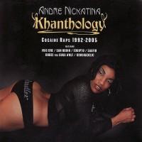 Purchase Andre Nickatina - Khanthology Cocain Raps 1992-2005 CD2