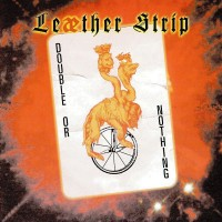 Purchase Leaether Strip - Double Or Nothing CD1