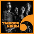 Buy Trigger Hippy - Full Circle And Then Some Mp3 Download