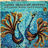 Purchase Gerry Mulligan Quartet - Reunion With Chet Baker (Reissued 1997)