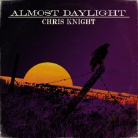 Purchase Chris Knight - Almost Daylight