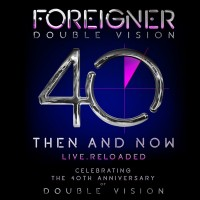 Purchase Foreigner - Double Vision: Then And Now