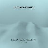 Purchase Ludovico Einaudi - Seven Days Walking (Day 5)