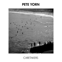 Purchase Pete Yorn - Caretakers