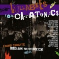 Buy VA - Lullabies For Catatonics: A Journey Through The British Avant-Pop/Art Rock Scene 1967-74 CD3 Mp3 Download