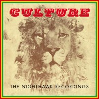 Purchase Culture - The Nighthawk Recordings