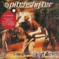 Purchase Pitchshifter - Shutdown CD2