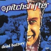Purchase Pitchshifter - Dead Battery CD2