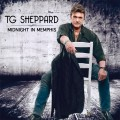 Buy T.g. Sheppard - Midnight In Memphis Mp3 Download