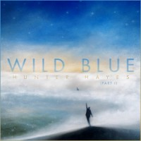 Purchase Hunter Hayes - Wild Blue (Part 1)