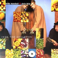 Purchase Mike Marshall & Chris Thile - Into The Cauldron