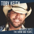 Buy Toby Keith - Greatest Hits: The Show Dog Years Mp3 Download